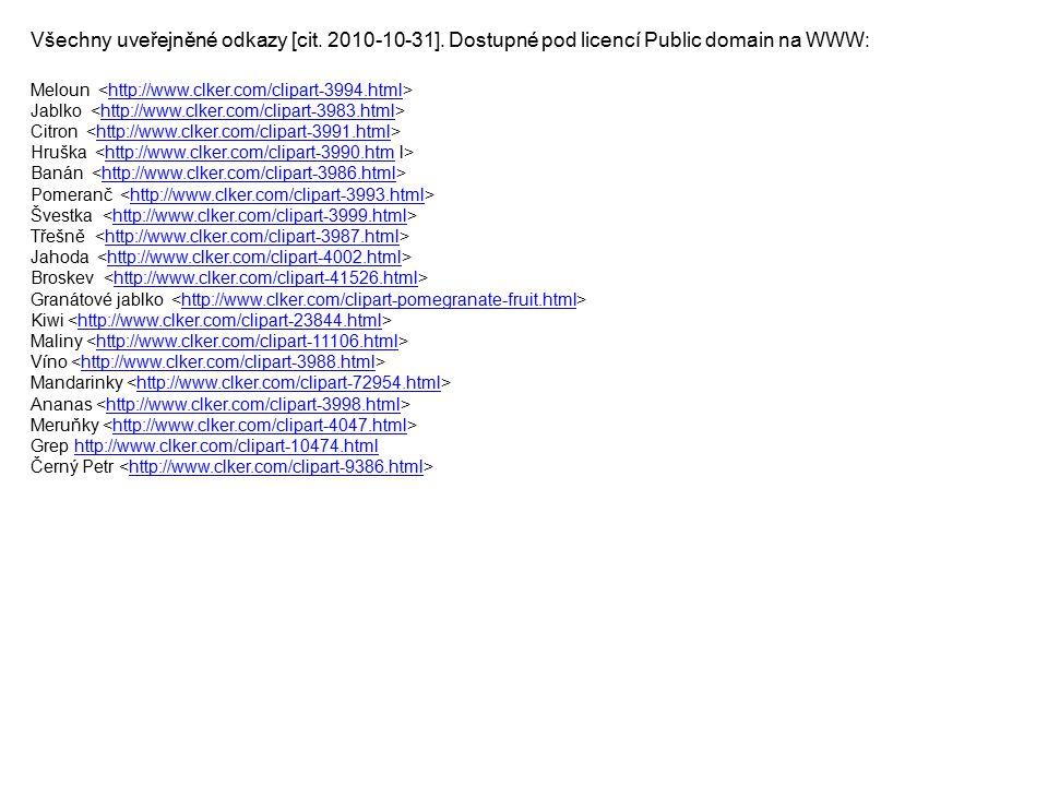 Všechny uveřejněné odkazy [cit. 2010-10-31]
